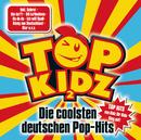 Top Kidz 2 - Die coolsten deutschen Pop-Hits/Top Kidz