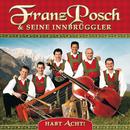 Habt Acht!/Franz Posch & Seine Innbrüggler