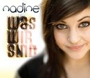 Was Wir sind/Nadine