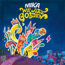 We Are Golden (International EP 2)/MIKA