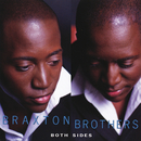 Both Sides/Braxton Brothers