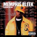 Coming Of Age/Memphis Bleek