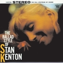 The Ballad Style Of Stan Kenton/Stan Kenton