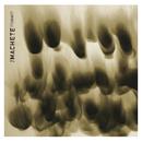 Untrue/The Machete