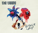Either Way (Recordstore (1))/The Twang