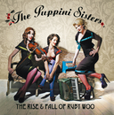 The Rise And Fall Of Ruby Woo/The Puppini Sisters
