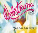 Vänner för livet/Webstrarna