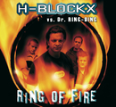 Ring Of Fire/H-Blockx, Dr. Ring-Ding