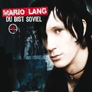 Du bist so viel/Mario Lang