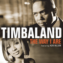 The Way I Are (feat. Keri Hilson, D.O.E.)/Timbaland