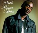 Mama Africa (UK Radio Edit)/Akon
