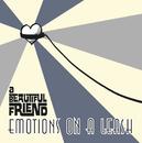 Emotions on a Leash/a Beautiful Friend