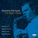The Right Place w. Bonus Track/Gaetano Partipilo