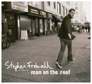 Man On The Roof (Deluxe Version)/Stephen Fretwell
