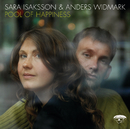 Pool Of Happiness/Anders Widmark, Sara Isaksson
