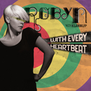 With Every Heartbeat - with Kleerup (Hugg & Pepp Mix)/Robyn