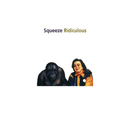 Ridiculous - Expanded Reissue/Squeeze
