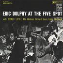 アット・ザ・ファイヴ・スポット Vol. 1+1/Eric Dolphy