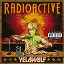 Radioactive/Yelawolf
