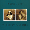 Welcome To The Beautiful South/The Beautiful South