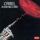 A Live Record/Camel