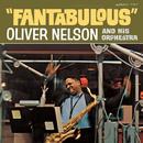 Fantabulous/Oliver Nelson