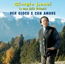 Per Gioco E Con Amore/Giorgio Lenzi