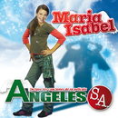 Ángeles S.A./Maria Isabel