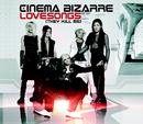 Lovesongs (They Kill Me) (Exclusive Version)/Cinema Bizarre