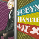 Handle Me (Voodoo & Serano Mix / Vodafone Exclusive)/Robyn
