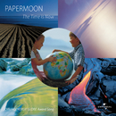 The Time Is Now/Papermoon