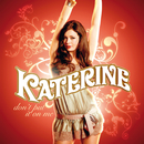 Don't Put It On Me/Katerine