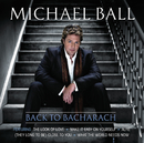 Back To Bacharach/Michael Ball
