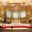 Die musikalische Welt der Regensburger Domspatzen - Kathedralen der Donau/Die Regensburger Domspatzen