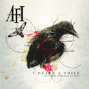 I Heard A Voice/AFI