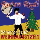 Scheisse es ist Weihnachtszeit/Ruten Rudi