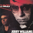 2 Faces/Jerry Williams