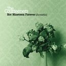 Not Nineteen Forever/The Courteeners