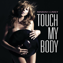 Touch My Body (Int'l 2Trk)/Mariah Carey