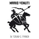 A Ferro e Fuoco/Mario Venuti