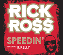 Speedin' (Int'l ECD Maxi)/Rick Ross