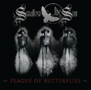 Plague of Butterflies/Swallow The Sun