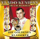 Die Goldenen Klassiker/Vlado Kumpan & seine Musikanten