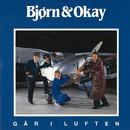Går i Luften/Bjørn & Okay