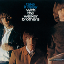 Take It Easy With The Walker Brothers/Walker Brothers