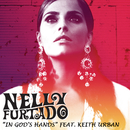In God's Hands (feat. Keith Urban) (feat. Keith Urban)/Nelly Furtado