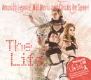 The Life/Amanda Lepore, Mel Merio & Chicks On Speed