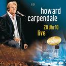 20 Uhr 10 Live (Set)/Howard Carpendale