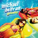 Getaway/Michael Beltran