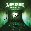 Watch Over You (Duet w/ Christina Scabbia)/Alter Bridge